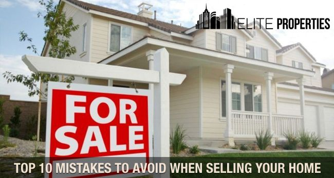Top 10 mistakes to avoid while selling your home