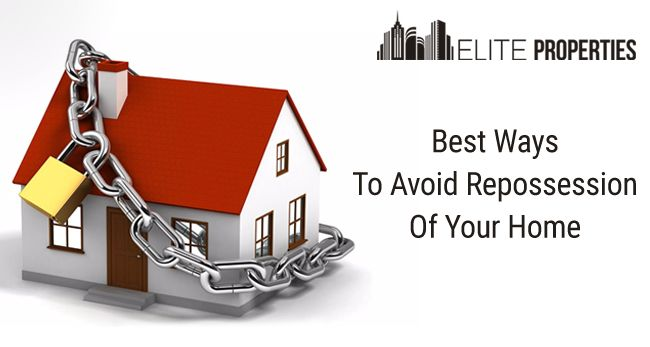 Best Ways to Avoid Repossession of Your Home