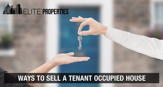 Ways to Sell a Tenant Occupied House