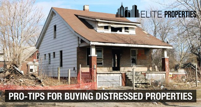Pro-Tips for Buying Distressed Properties