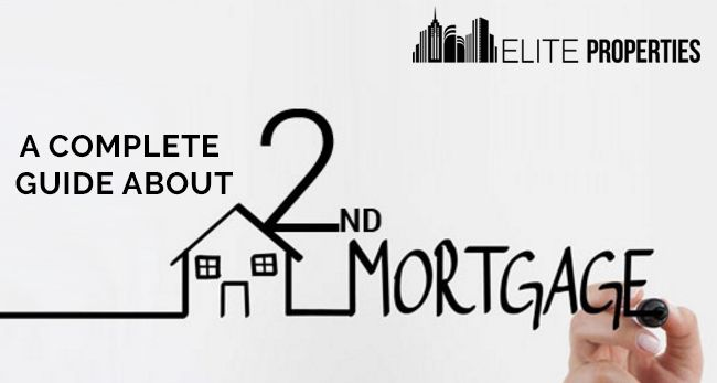 A Complete Guide About The Second Mortgage