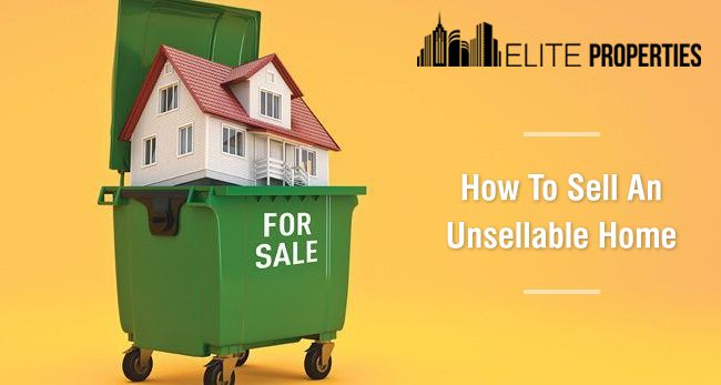 Sell Unsellable House